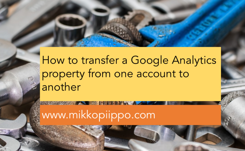How to move a Google Analytics property from one account to another