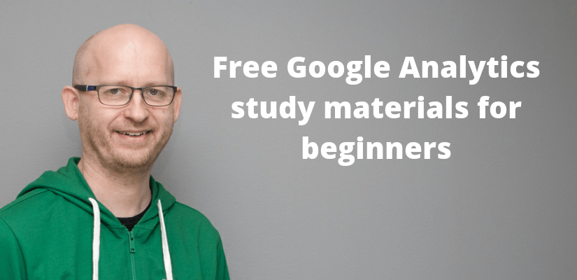google analytics certification study guide free learning materials