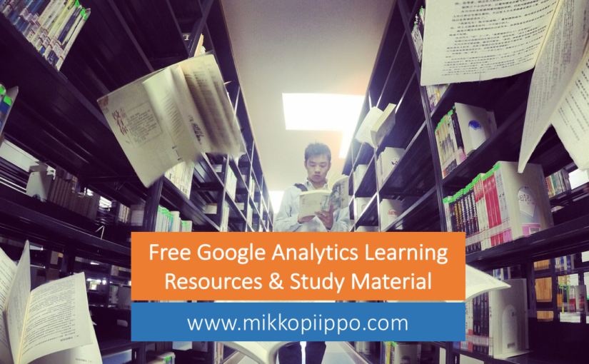 Free Google Analytics study material and study guide for GAIQ certificate